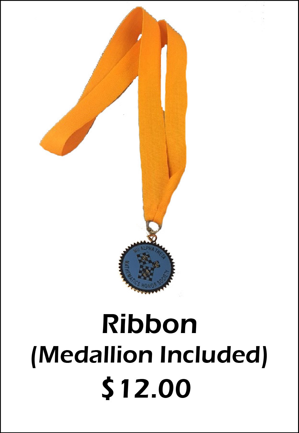 Ribbon (Medallion included) - $12