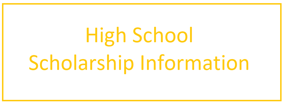 High School Scholarship Information