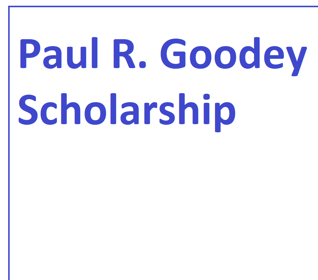 Paul R. Goodey Scholarship