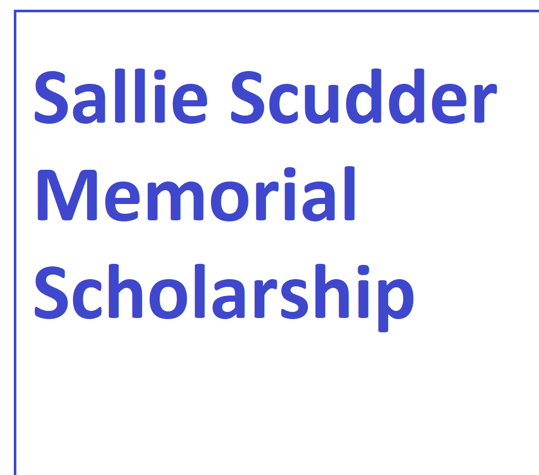 Sallie Scudder Memorial Scholarship