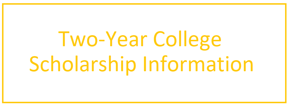Two-Year College Scholarship Information